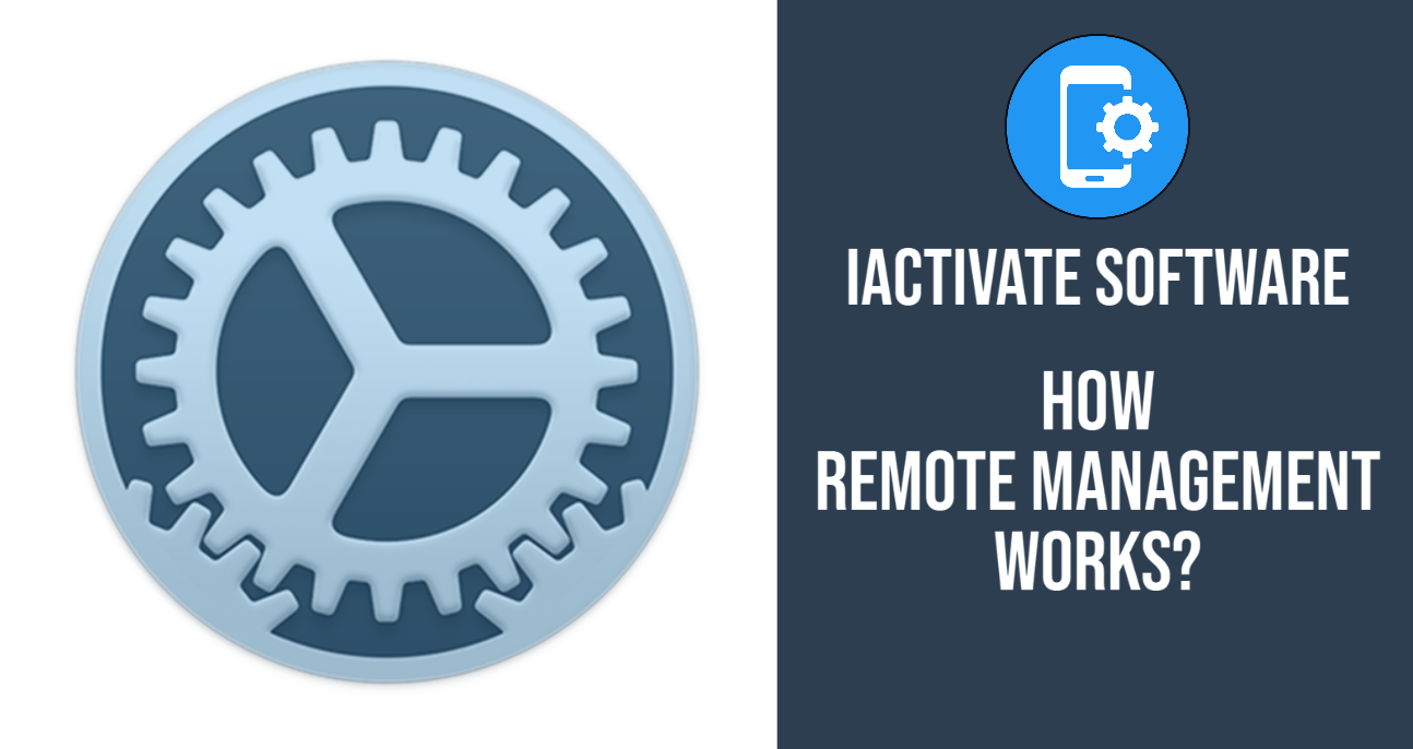 How Remote Management Works?