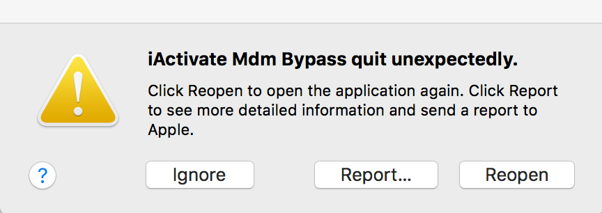 iActivate MDM Bypass quit unexpectedly