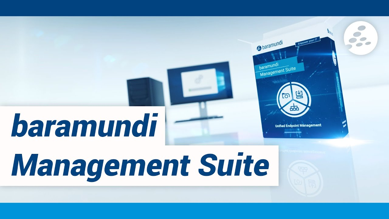 Baramundi Management Suite Software Overview