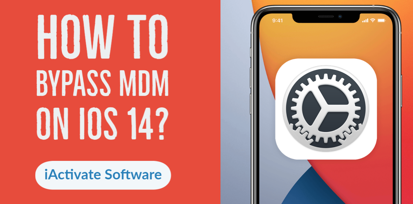 How to Bypass MDM on iOS 14?