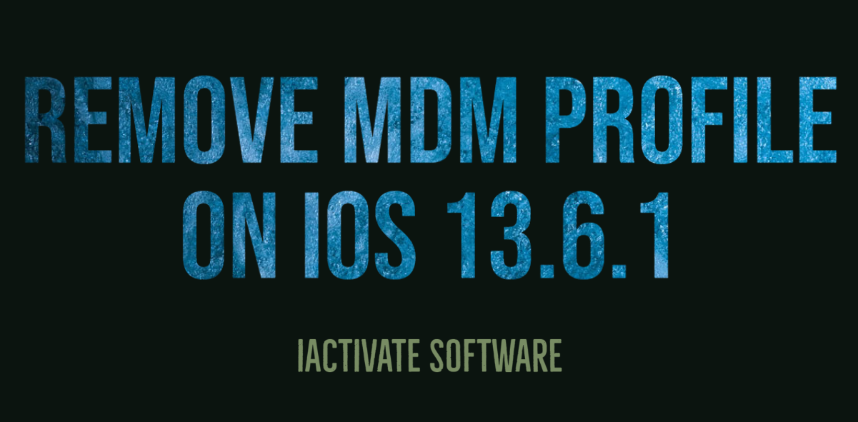 Remove MDM Profile on iOS 13.6.1