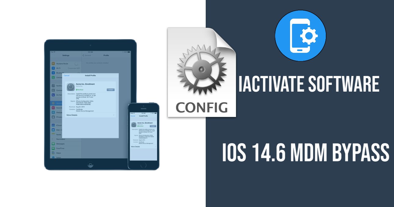 iOS 14.6 MDM Bypass for iPhone and iPad with iActivate Software
